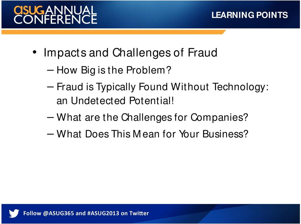 Fraud is Typically Found Without Technology: an
