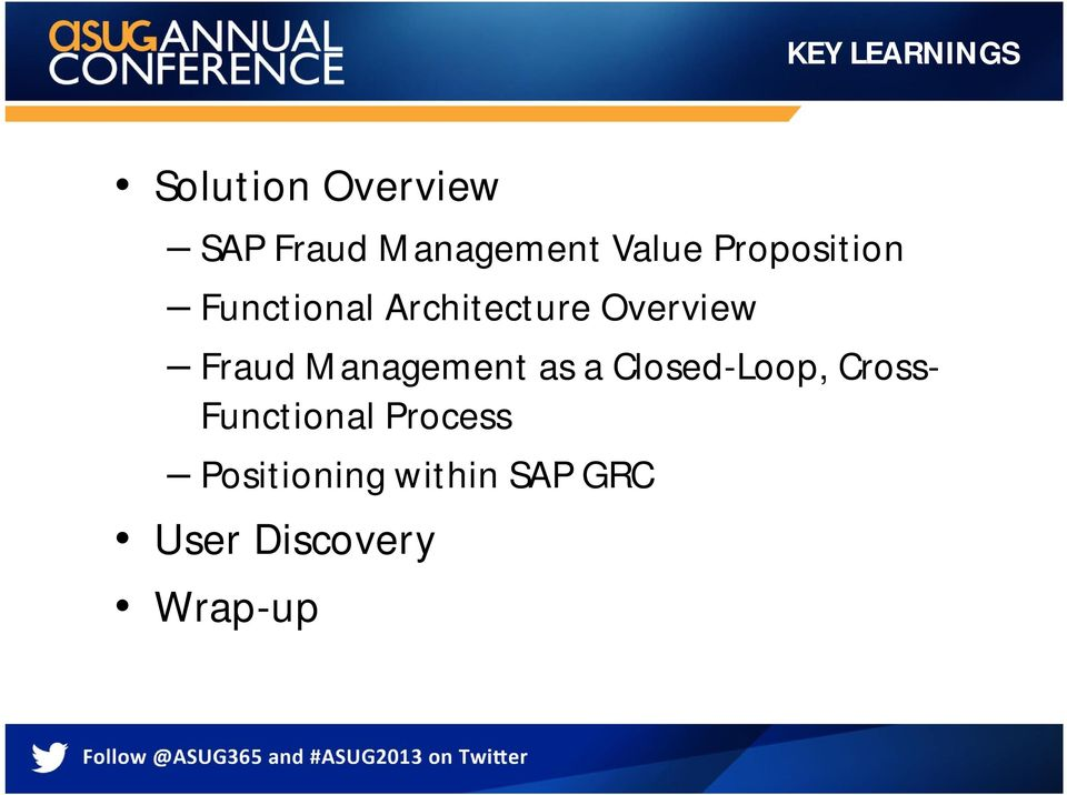 Fraud Management as a Closed-Loop, Cross- Functional