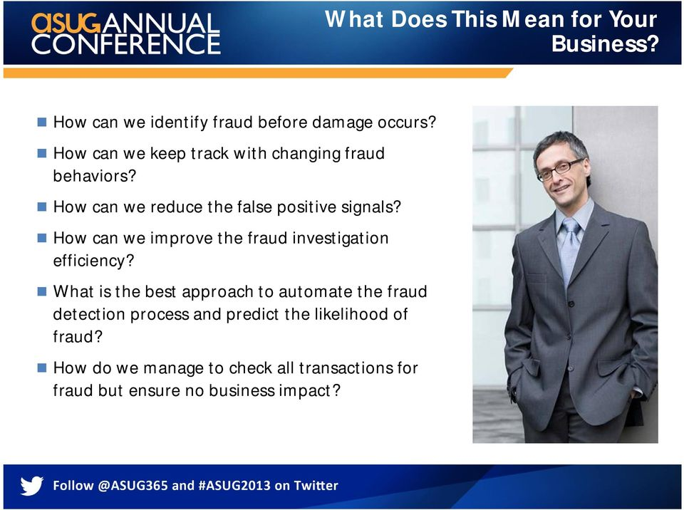 How can we improve the fraud investigation efficiency?
