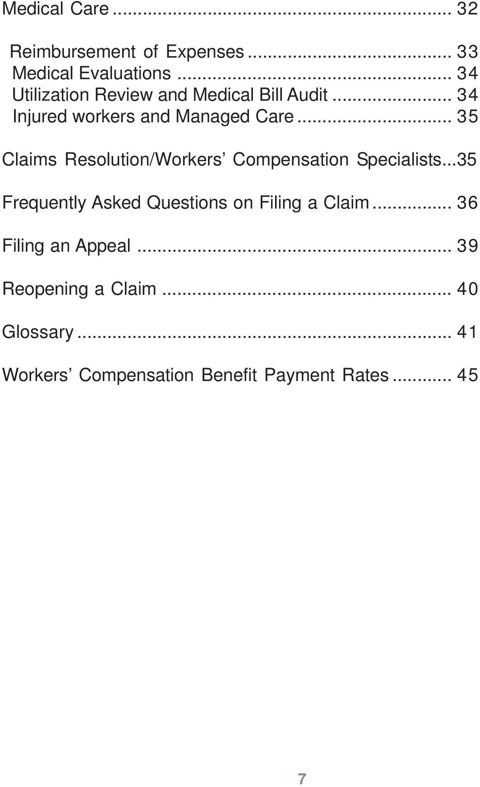 .. 35 Claims Resolution/Workers Compensation Specialists.