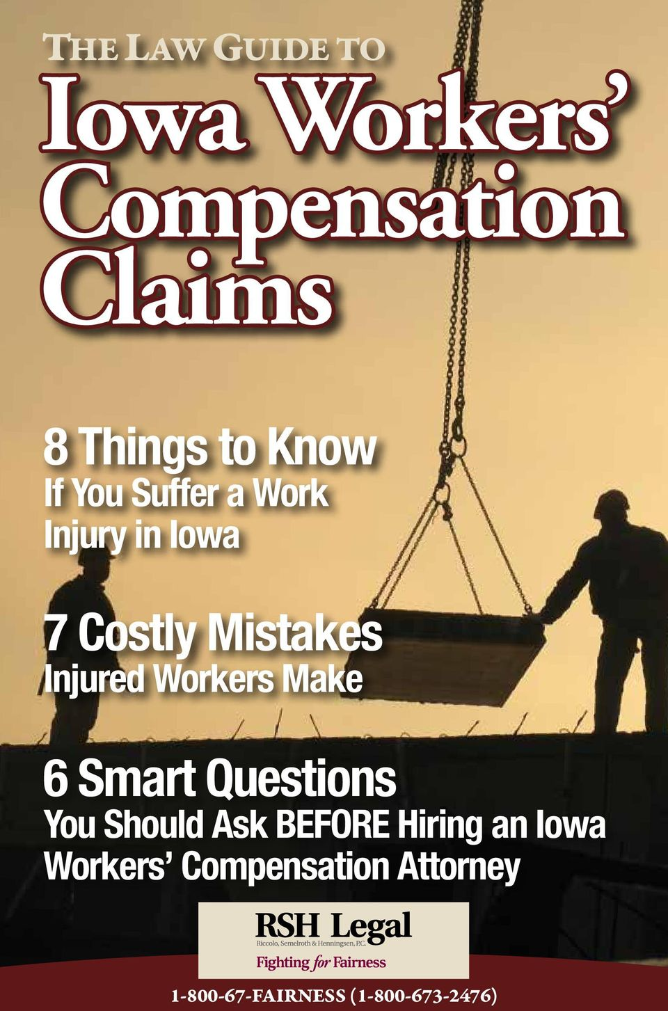 Injured Workers Make 6 Smart Questions You Should Ask BEFORE