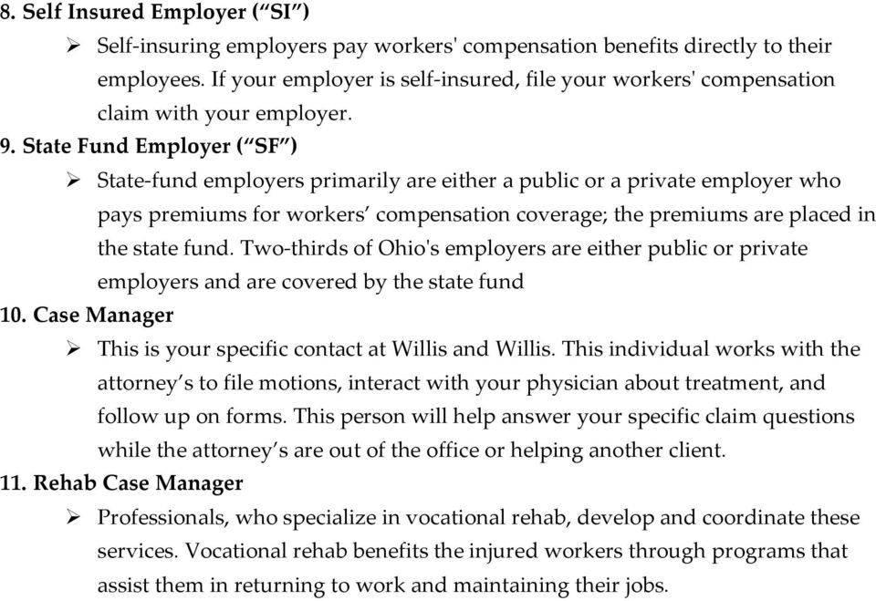 State Fund Employer ( SF ) State-fund employers primarily are either a public or a private employer who pays premiums for workers compensation coverage; the premiums are placed in the state fund.