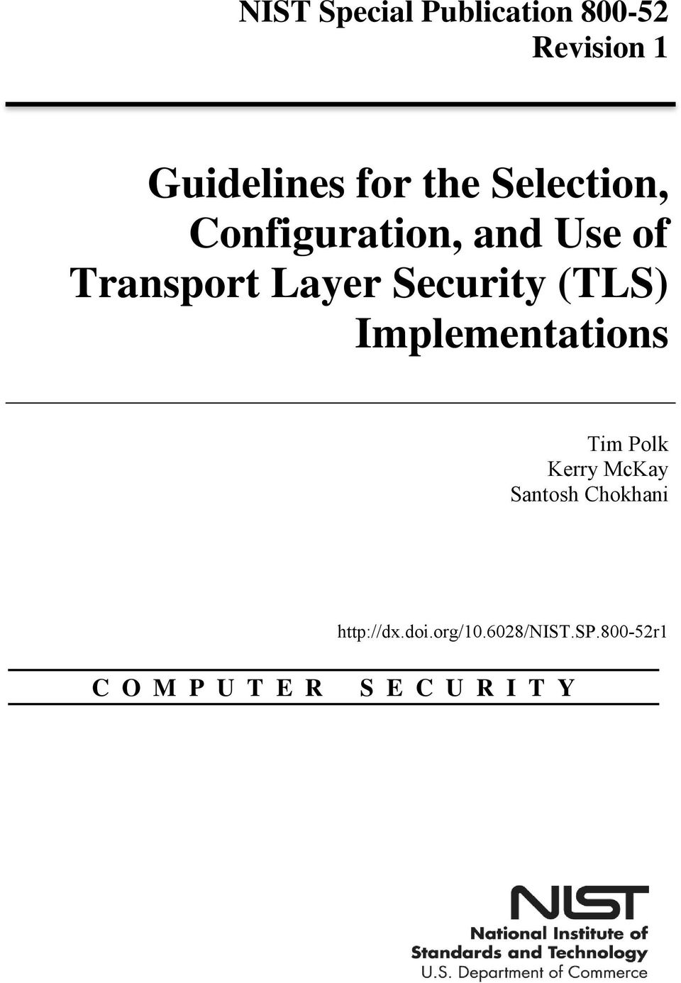 (TLS) Implementations Tim Polk Kerry McKay Santosh Chokhani