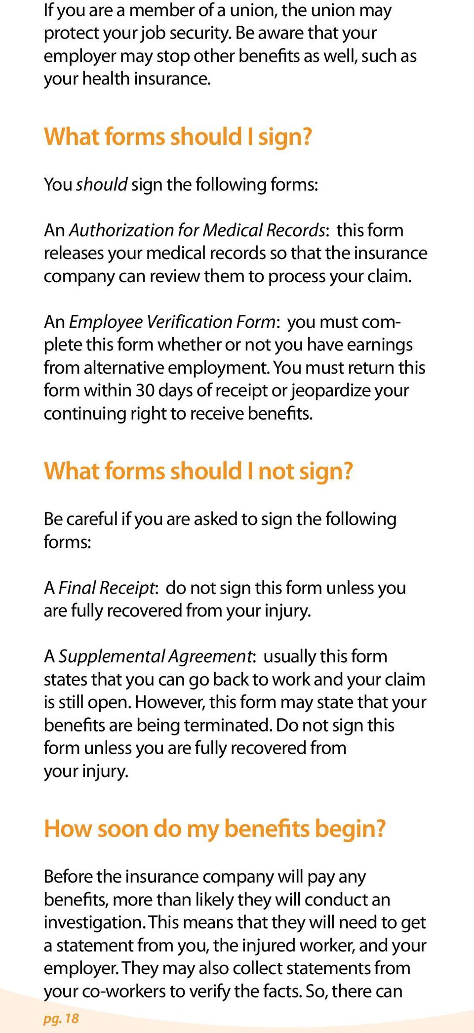 An Employee Verification Form: you must complete this form whether or not you have earnings from alternative employment.