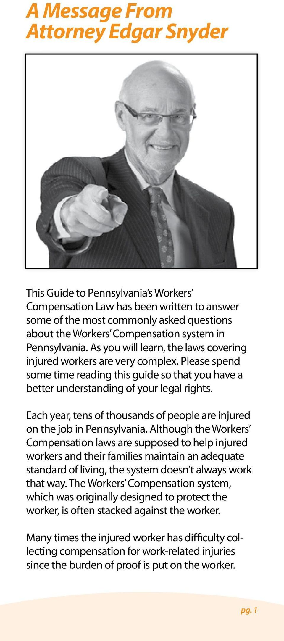 Each year, tens of thousands of people are injured on the job in Pennsylvania.