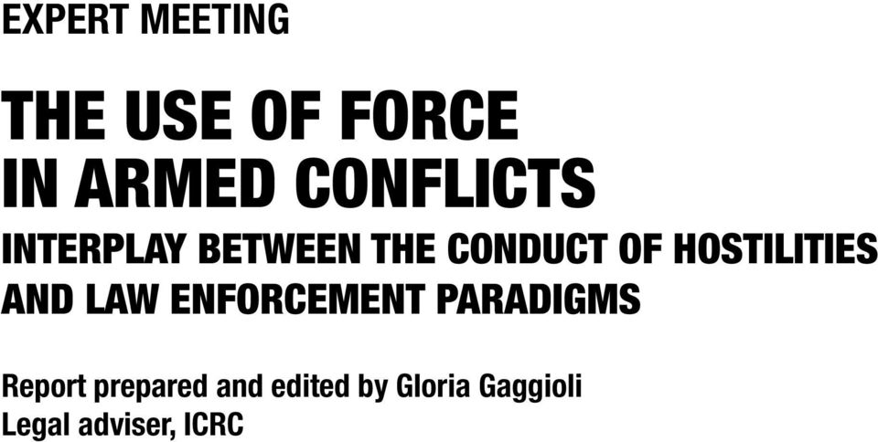 HOSTILITIES AND LAW ENFORCEMENT PARADIGMS