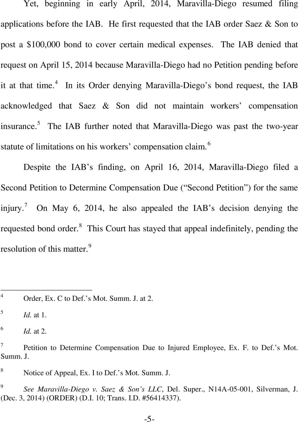 The IAB denied that request on April 15, 2014 because Maravilla-Diego had no Petition pending before it at that time.