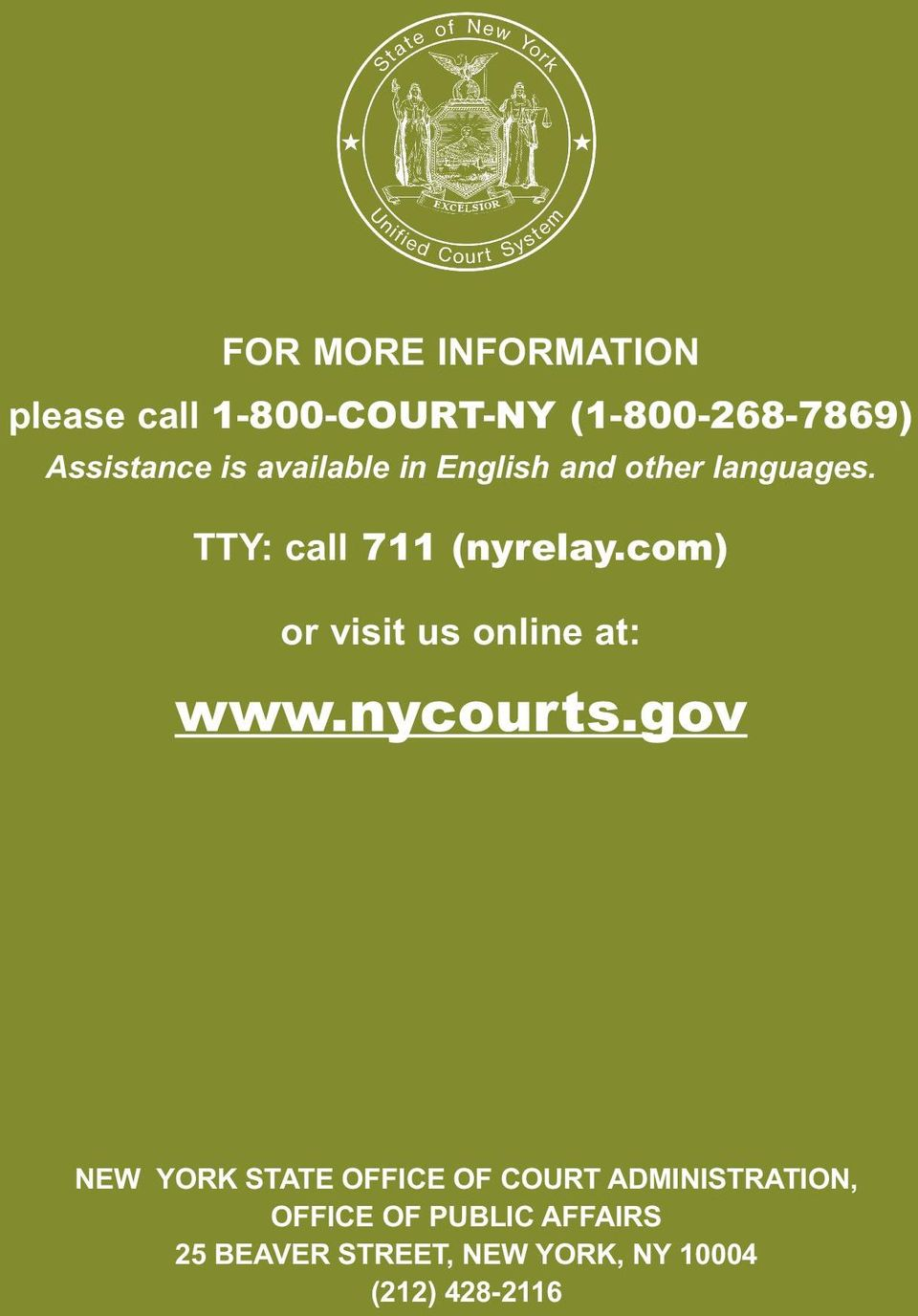 com) or visit us online at: www.nycourts.