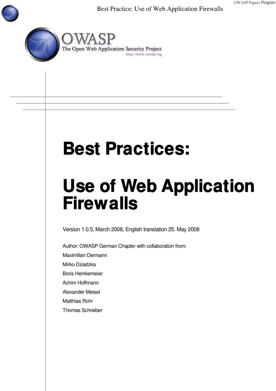May 2008 Author: OWASP German Chapter with collaboration from: