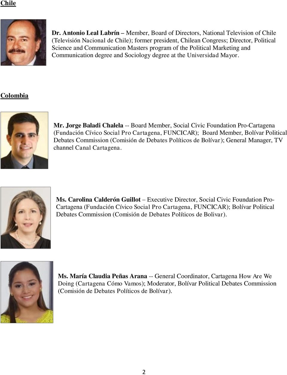 program of the Political Marketing and Communication degree and Sociology degree at the Universidad Mayor. Colombia Mr.