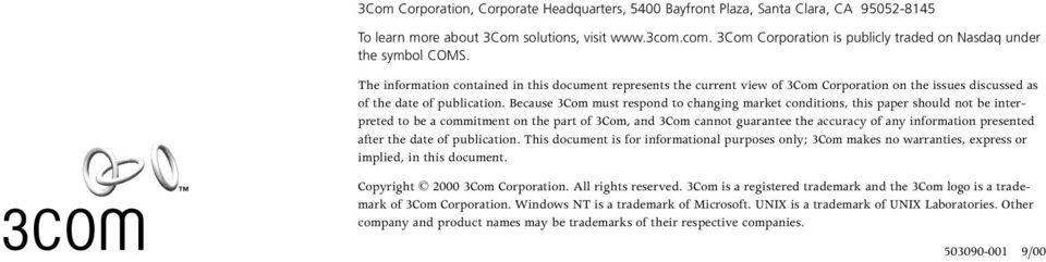 The information contained in this document represents the current view of 3Com Corporation on the issues discussed as of the date of publication.