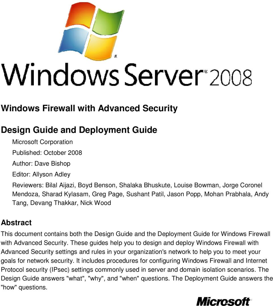 the Design Guide and the Deployment Guide for Windows Firewall with Advanced Security.