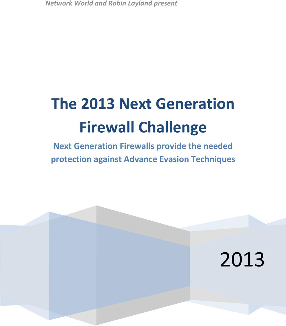 Generation Firewalls provide the needed