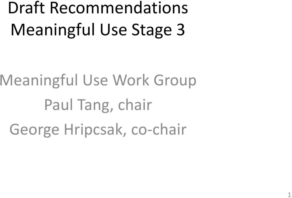 Meaningful Use Work Group