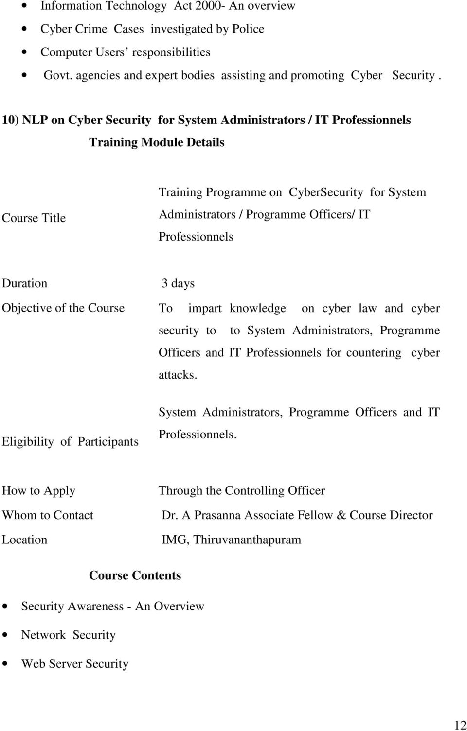 10) NLP on Cyber Security for System Administrators / IT Professionnels Training Programme on CyberSecurity for System Administrators / Programme Officers/ IT