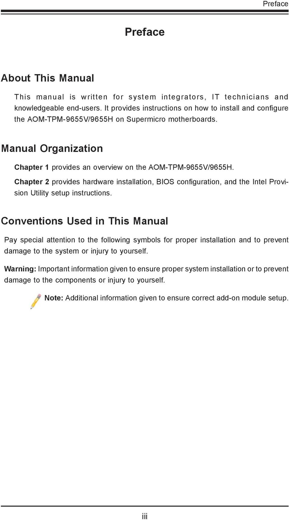 Chapter 2 provides hardware installation, BIOS configuration, and the Intel Provision Utility setup instructions.