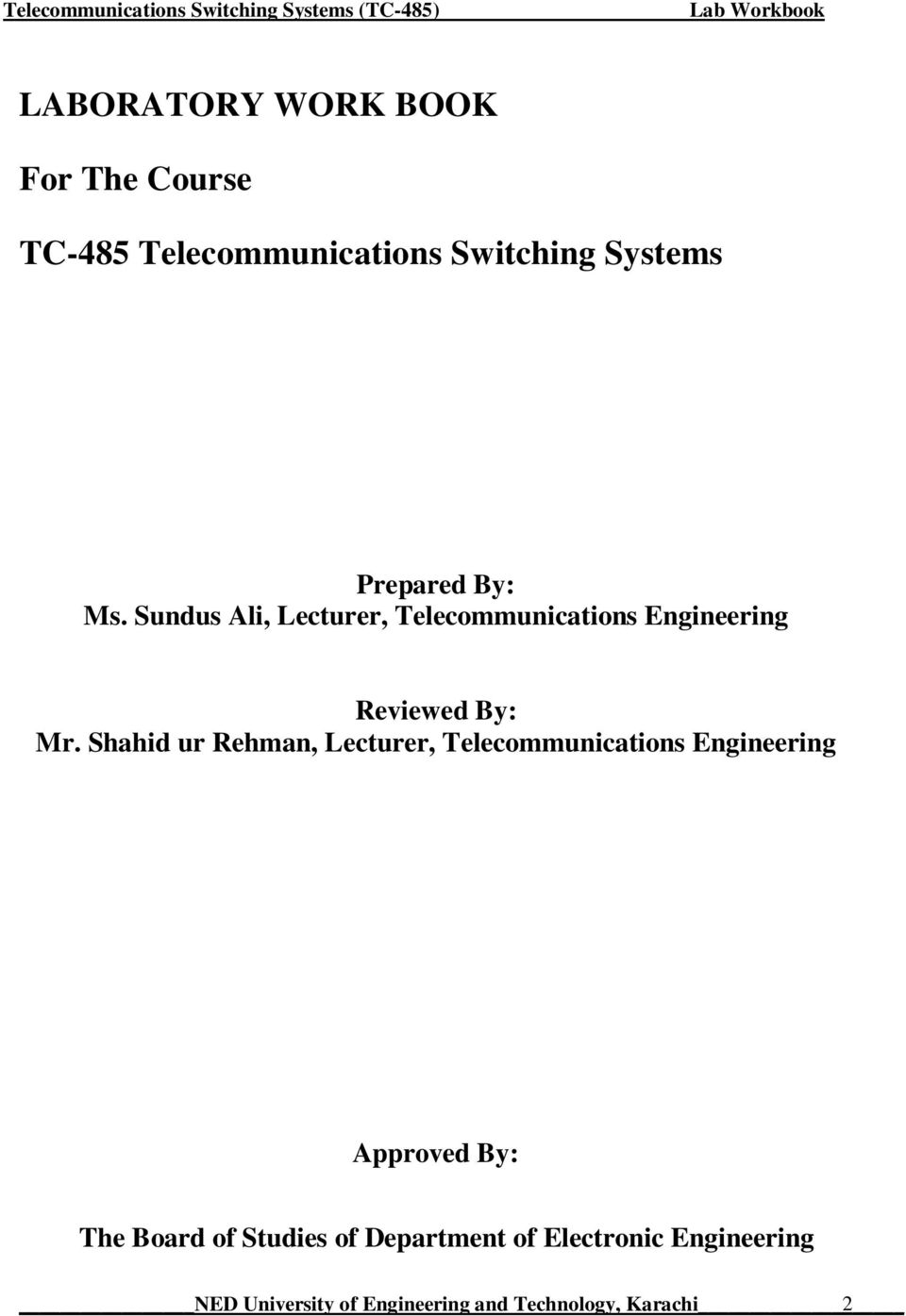 Sundus Ali, Lecturer, Telecommunications Engineering Reviewed By: Mr.