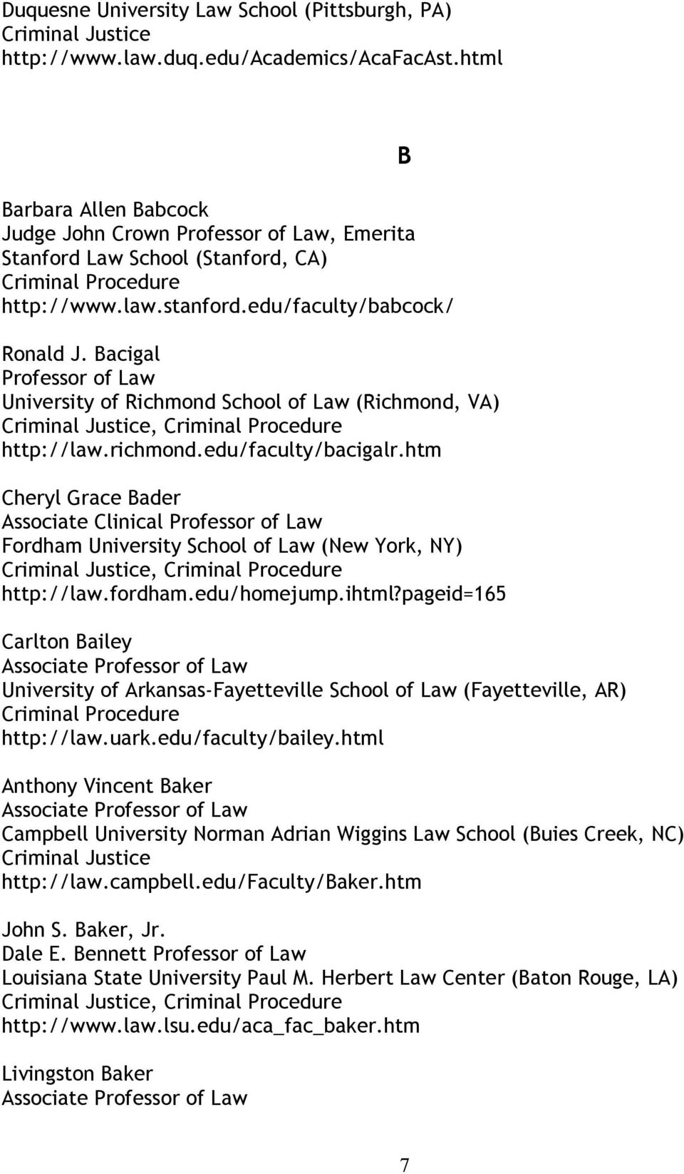 htm Cheryl Grace Bader Associate Clinical Fordham University School of Law (New York, NY), http://law.fordham.edu/homejump.ihtml?