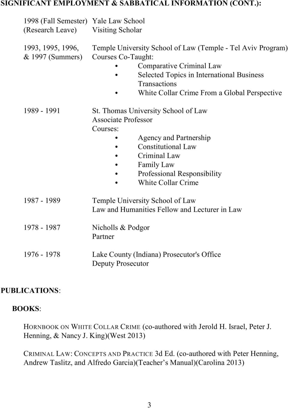 Criminal Law Selected Topics in International Business Transactions White Collar Crime From a Global Perspective 1989-1991 St.