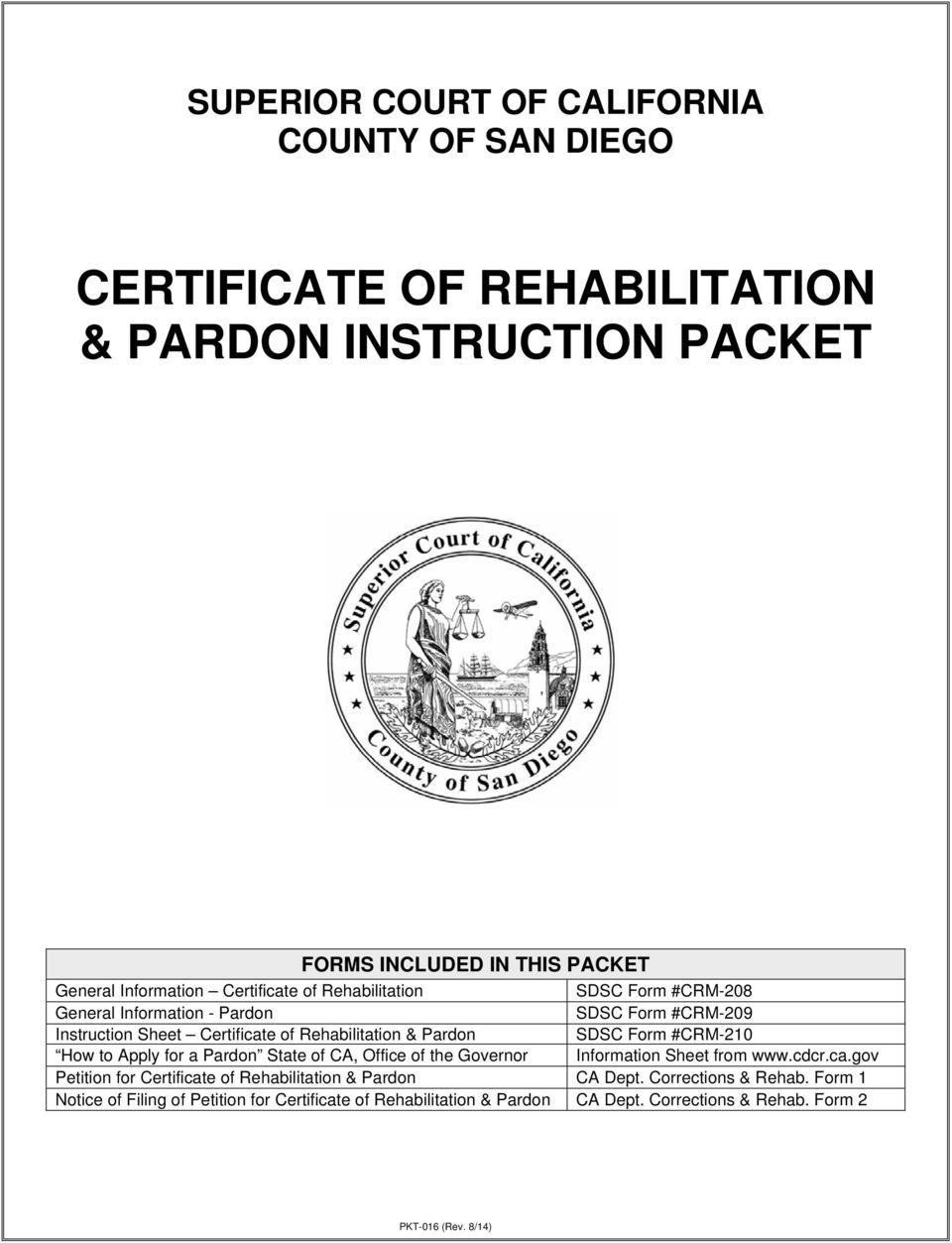 Form #CRM-210 How to Apply for a Pardon State of CA, Office of the Governor Information Sheet from www.cdcr.ca.