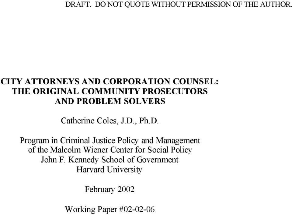 Policy and Management of the Malcolm Wiener Center for Social Policy John F.