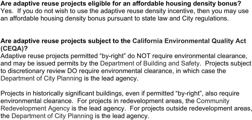 Are adaptive reuse projects subject to the California Environmental Quality Act (CEQA)?