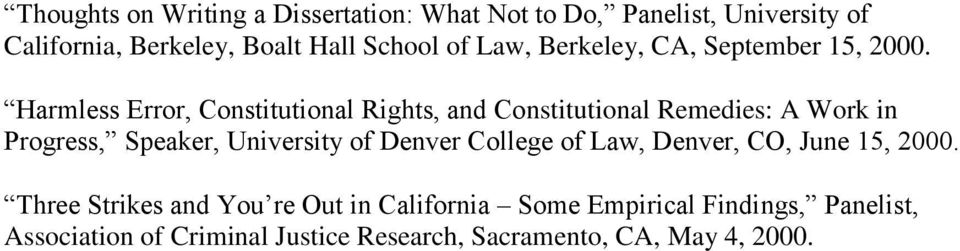 Harmless Error, Constitutional Rights, and Constitutional Remedies: A Work in Progress, Speaker, University of