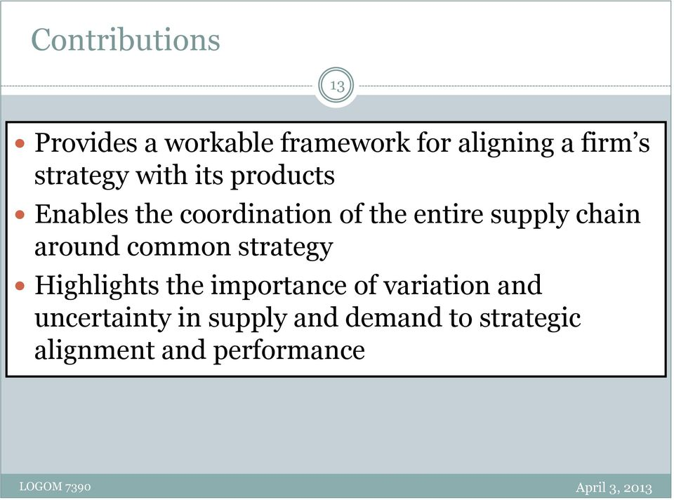 supply chain around common strategy Highlights the importance of
