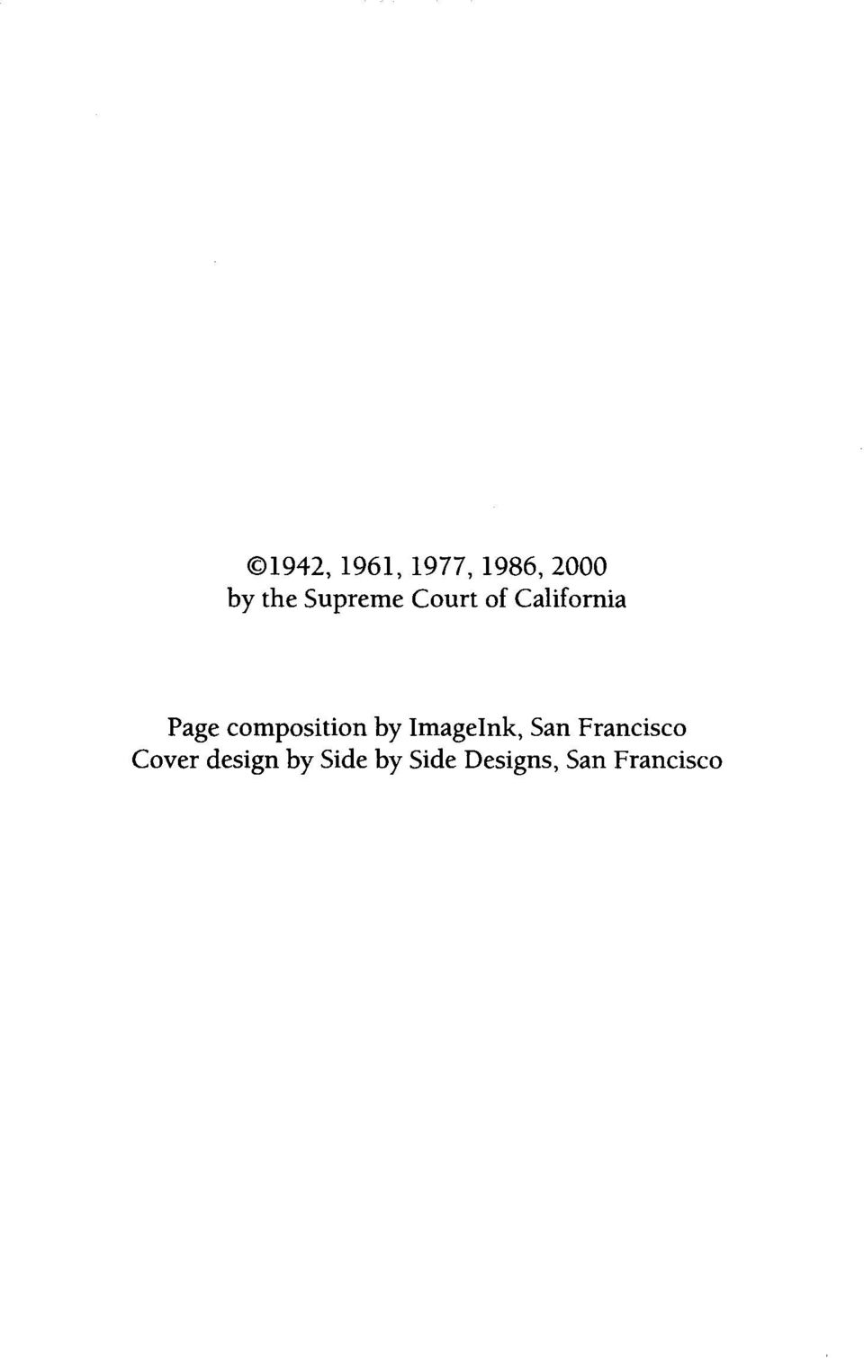 Side by Side Designs, San Francisco Editiorial preparation and