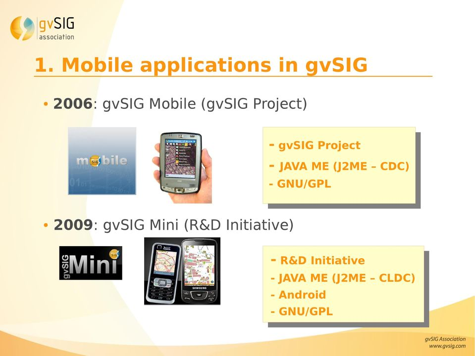 CDC) - GNU/GPL 2009: gvsig Mini (R&D Initiative) -