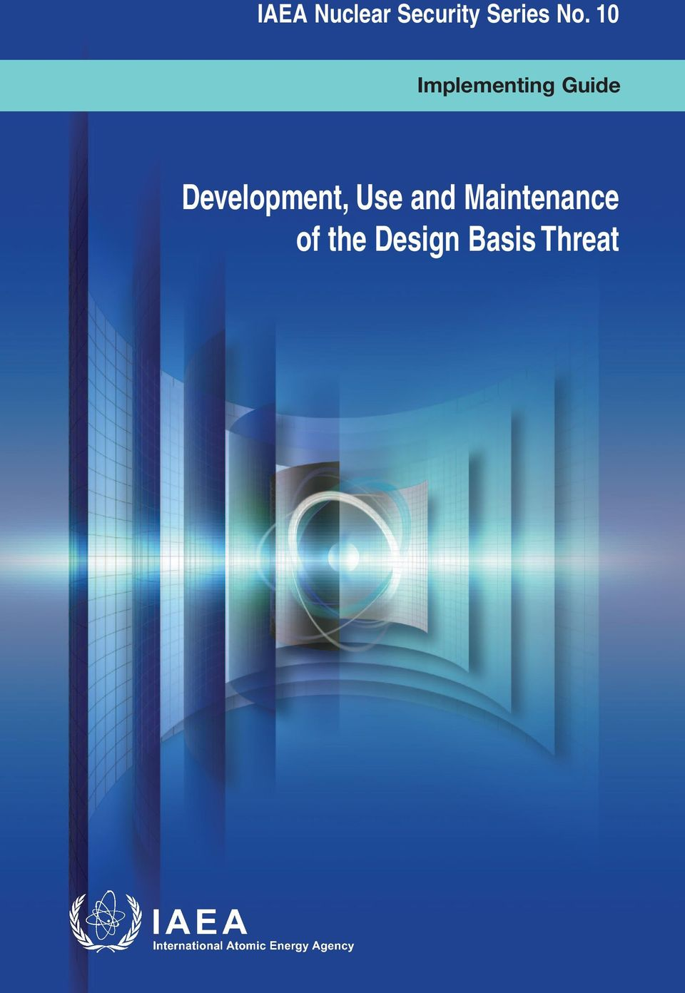 Development, Use and