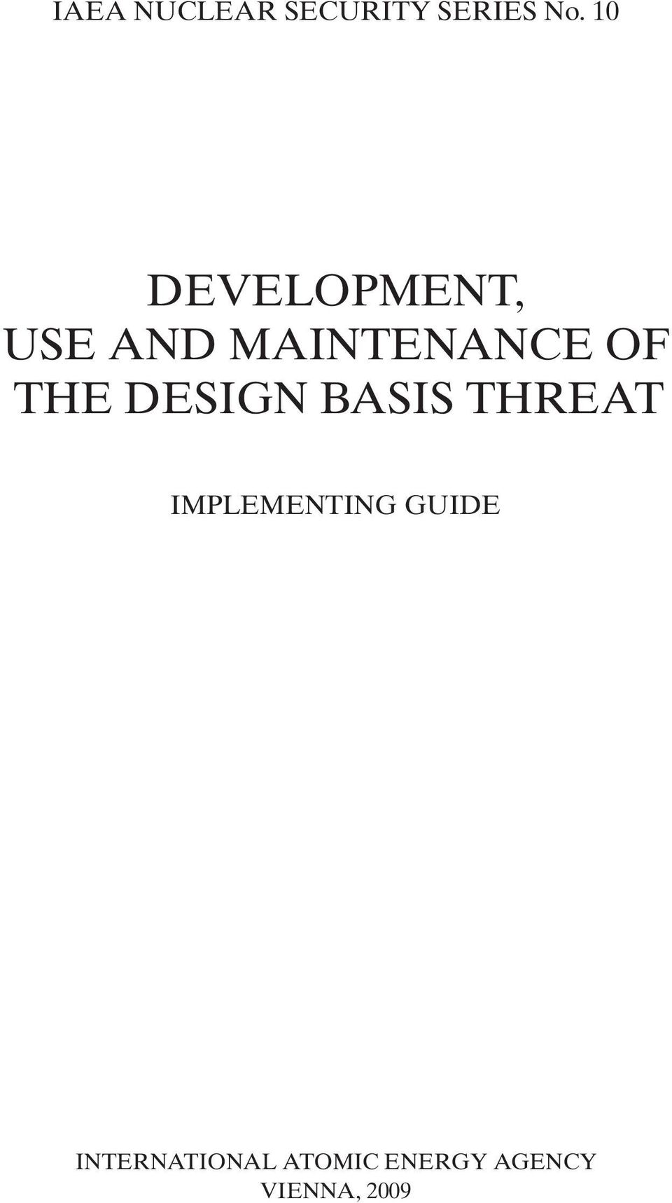 THE DESIGN BASIS THREAT IMPLEMENTING