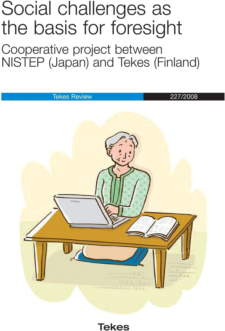 project between NISTEP (Japan)