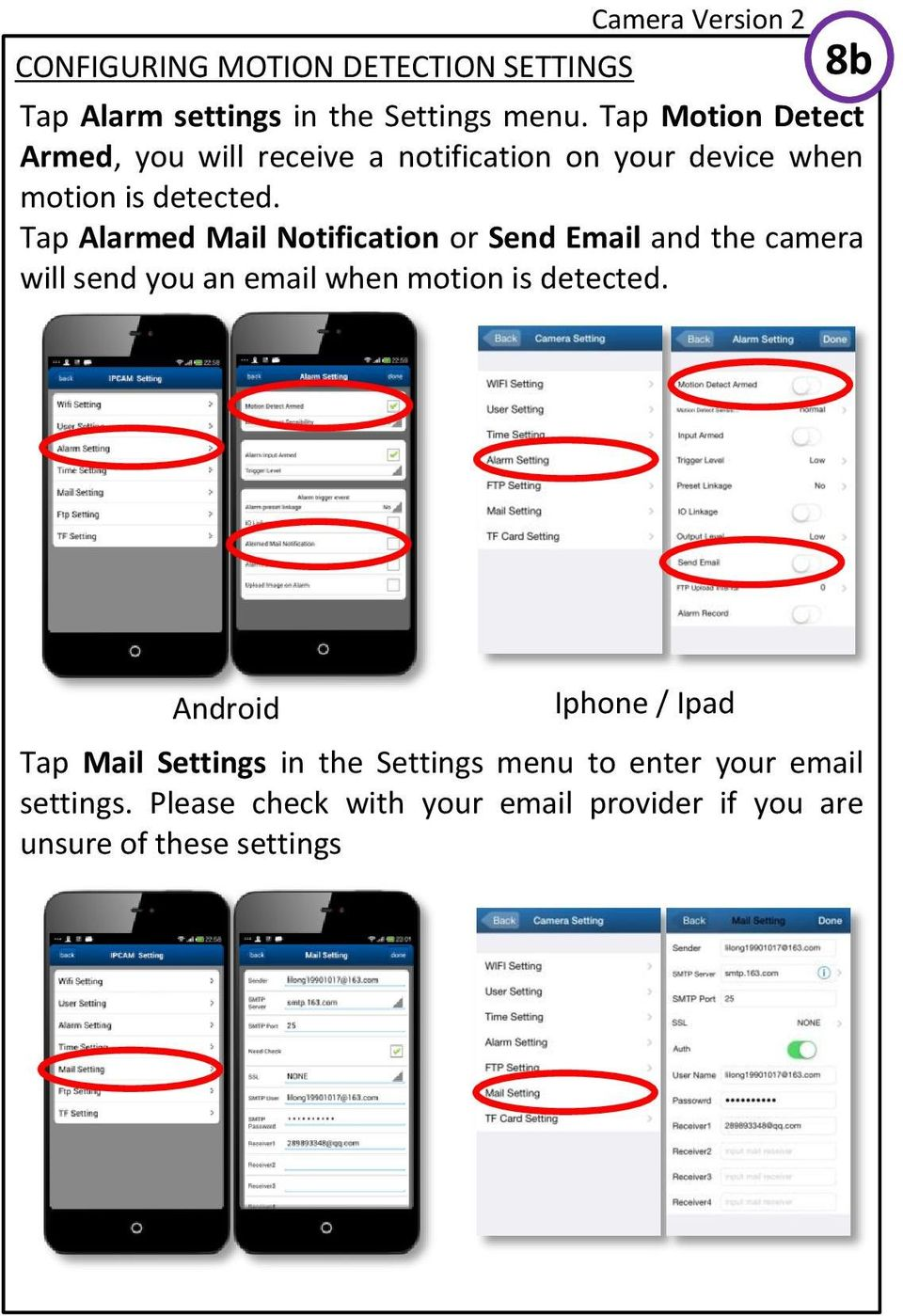 Tap Alarmed Mail Notification or Send Email and the camera will send you an email when motion is detected.