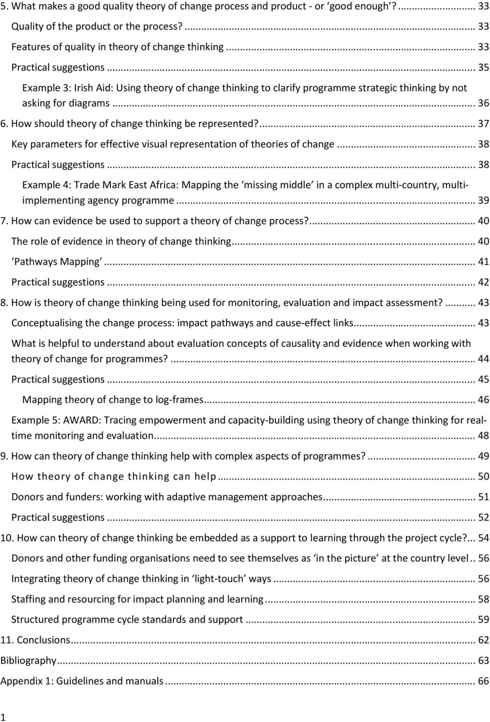 How should theory of change thinking be represented?... 37 Key parameters for effective visual representation of theories of change... 38 Practical suggestions.
