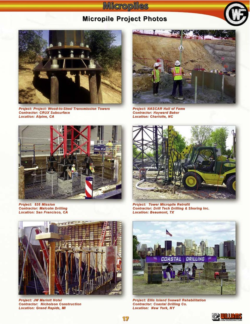 Project: Tower Micropile Retrofit Contractor: Drill Tech Drilling & Shoring Inc.