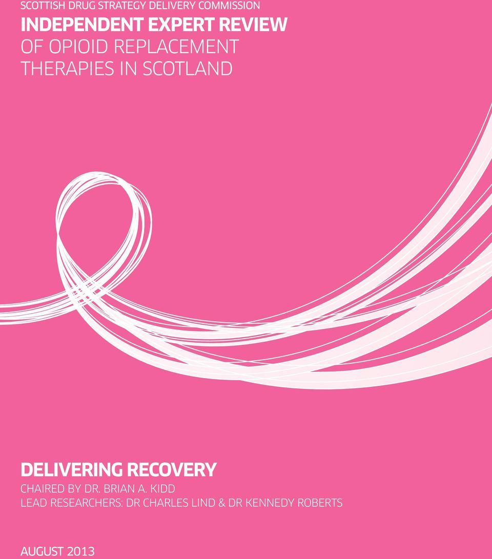 SCOTLAND DELIVERING RECOVERY CHAIRED BY DR. BRIAN A.