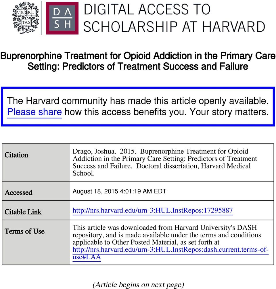 Buprenorphine Treatment for Opioid Addiction in the Primary Care Setting: Predictors of Treatment Success and Failure. Doctoral dissertation, Harvard Medical School.