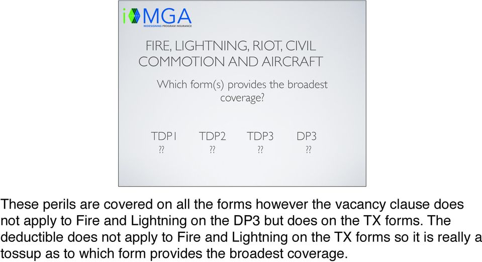 Fire and Lightning on the DP3 but does on the TX forms.