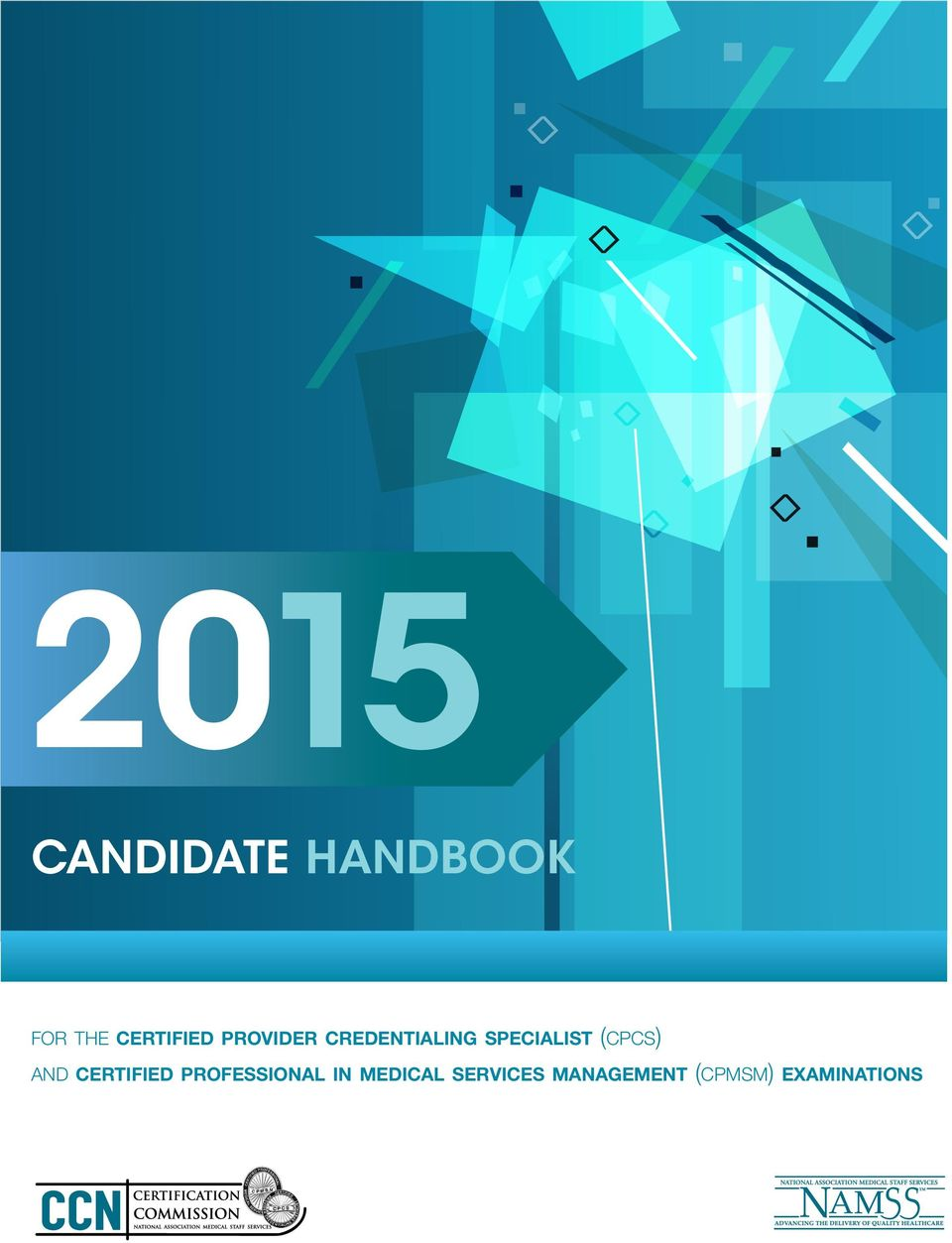 Candidate Handbook For The Certified Provider Credentialing