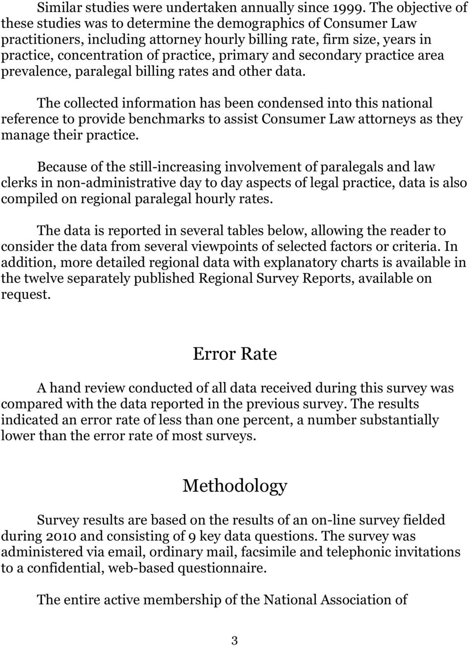 primary and secondary practice area prevalence, paralegal billing rates and other data.