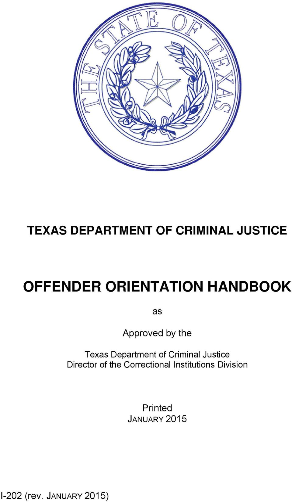 Department of Criminal Justice Director of the