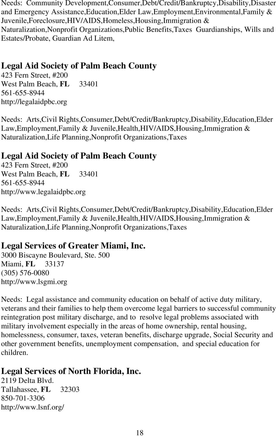Society of Palm Beach County 423 Fern Street, #200 West Palm Beach, FL 33401 561-655-8944 http://legalaidpbc.