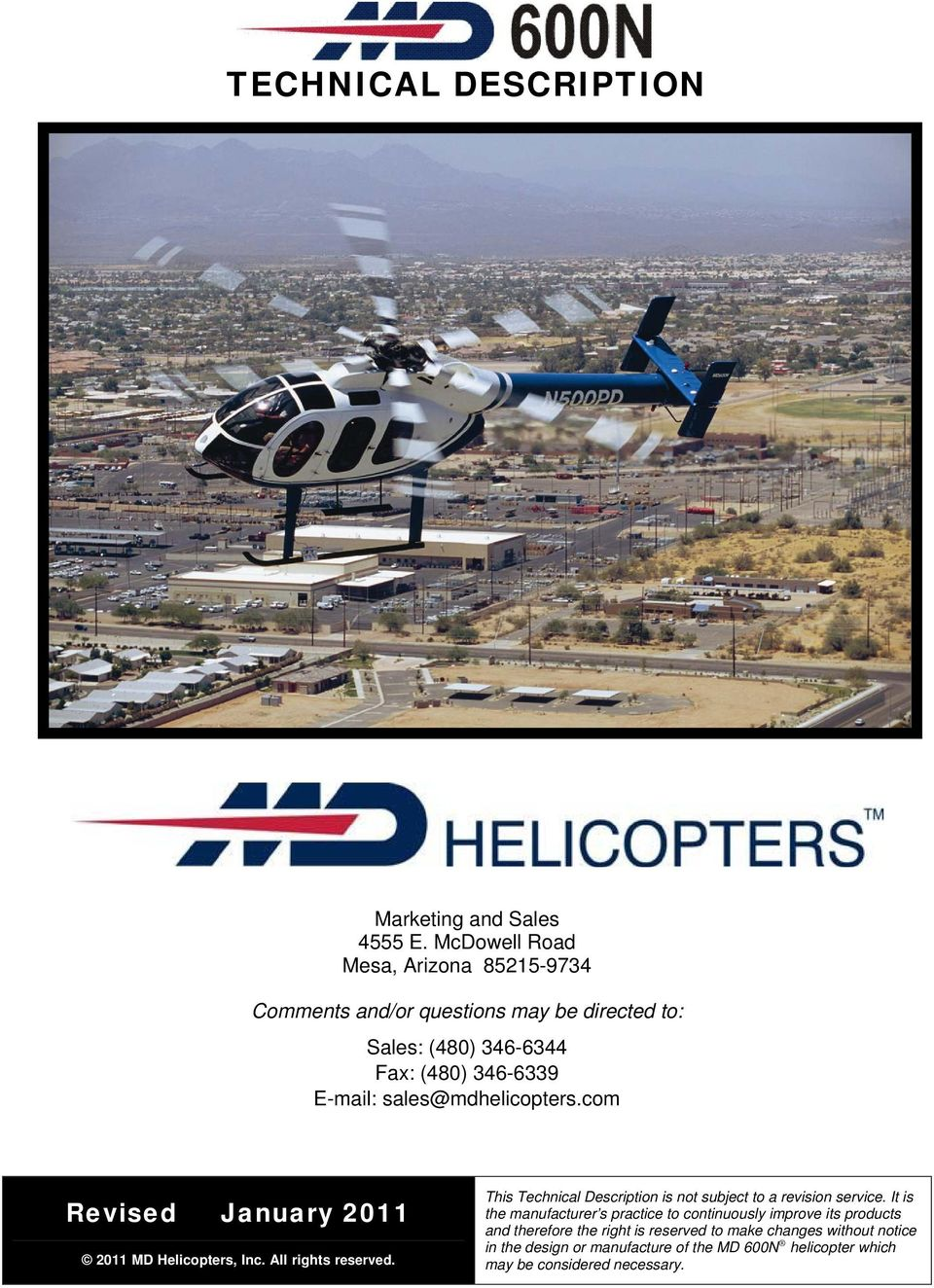 sales@mdhelicopters.com Revised January 2011 2011 MD Helicopters, Inc. All rights reserved.