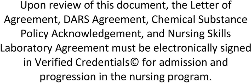 Skills Laboratory Agreement must be electronically signed in