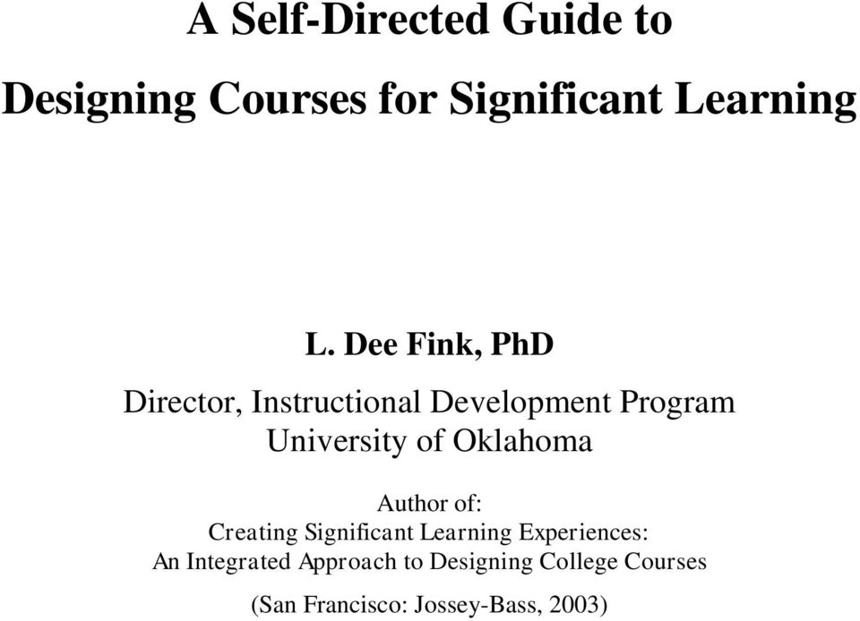 Oklahoma Author of: Creating Significant Learning Experiences: An