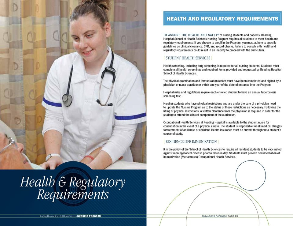 Failure to comply with health and regulatory requirements could result in an inability to proceed with the curriculum.
