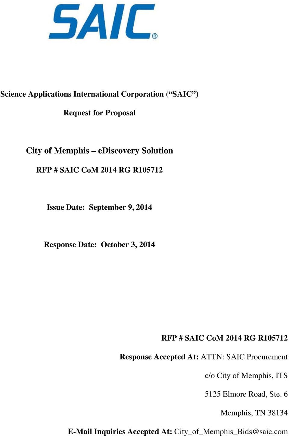 October 3, 2014 RFP # SAIC CoM 2014 RG R105712 Response Accepted At: ATTN: SAIC Procurement c/o City