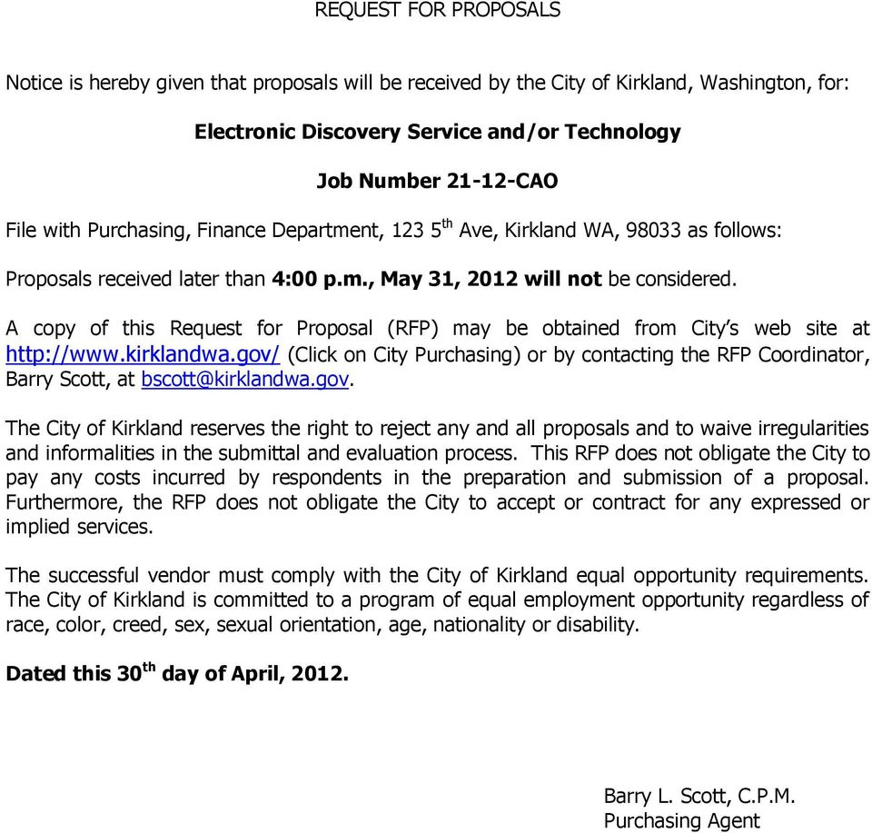 A copy of this Request for Proposal (RFP) may be obtained from City s web site at http://www.kirklandwa.