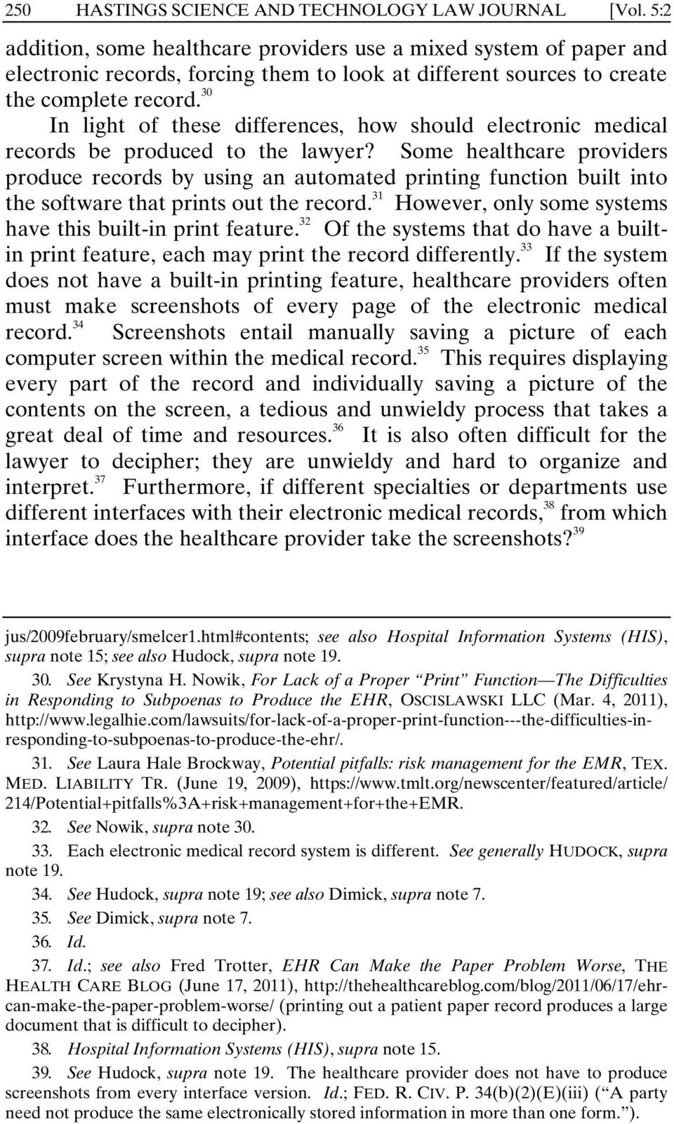 30 In light of these differences, how should electronic medical records be produced to the lawyer?